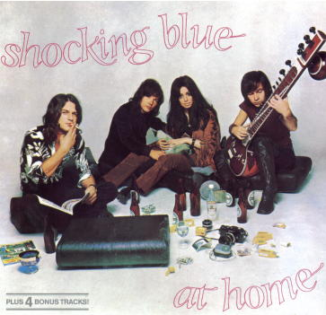 дискография группы shocking blue  At Home 1969