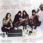 discografia shocking blue at home