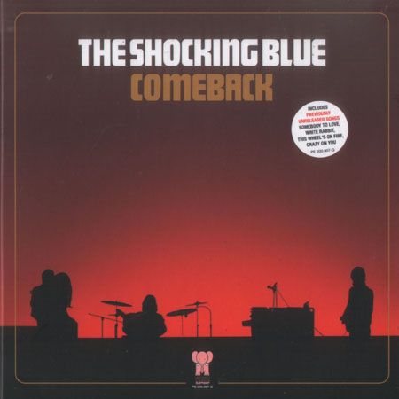 дискография группы shocking blue  Comeback 1984