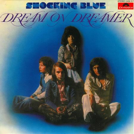 дискография групыы shocking blue dream on dreamer